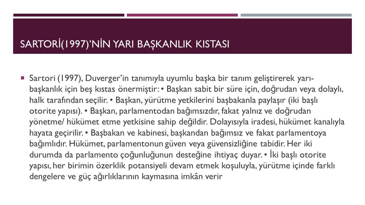 SARTORİ(1997)'NİN YARI BAŞKANLIK KISTASI
