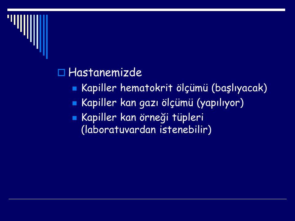 Hastanemizde Kapiller hematokrit ölçümü (başlıyacak)