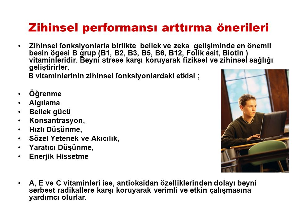 Zihinsel performansı arttırma önerileri