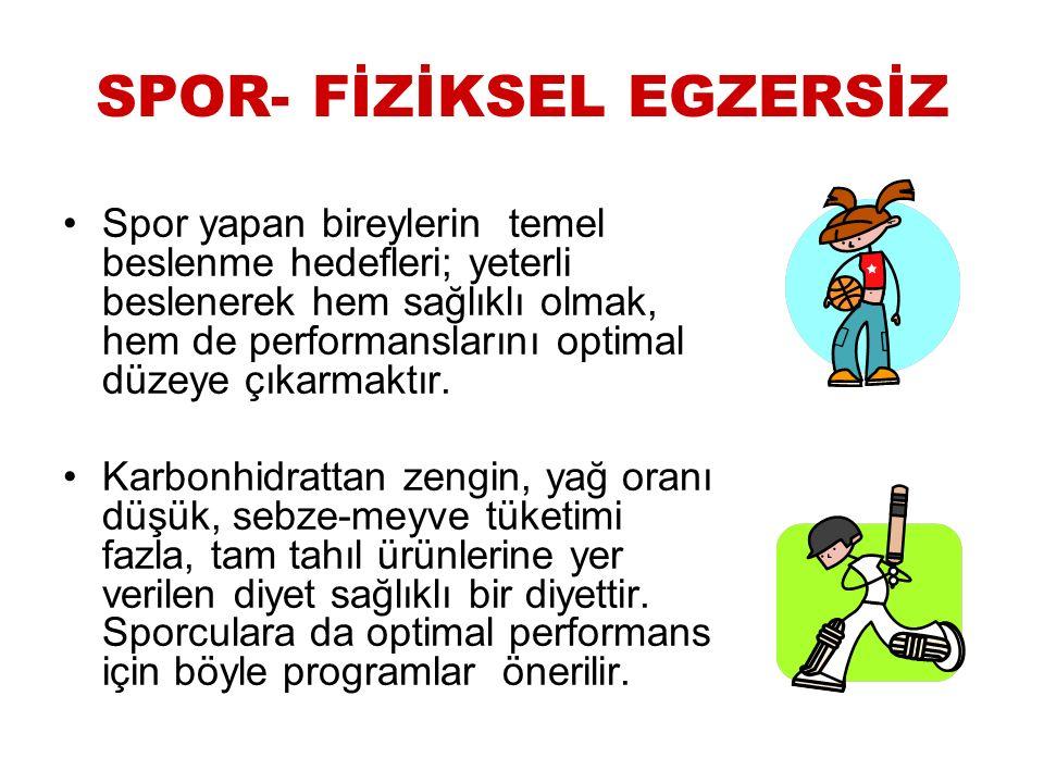 SPOR- FİZİKSEL EGZERSİZ