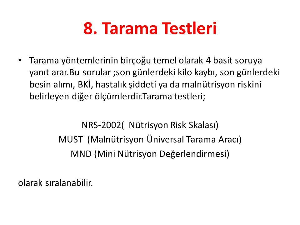 8. Tarama Testleri