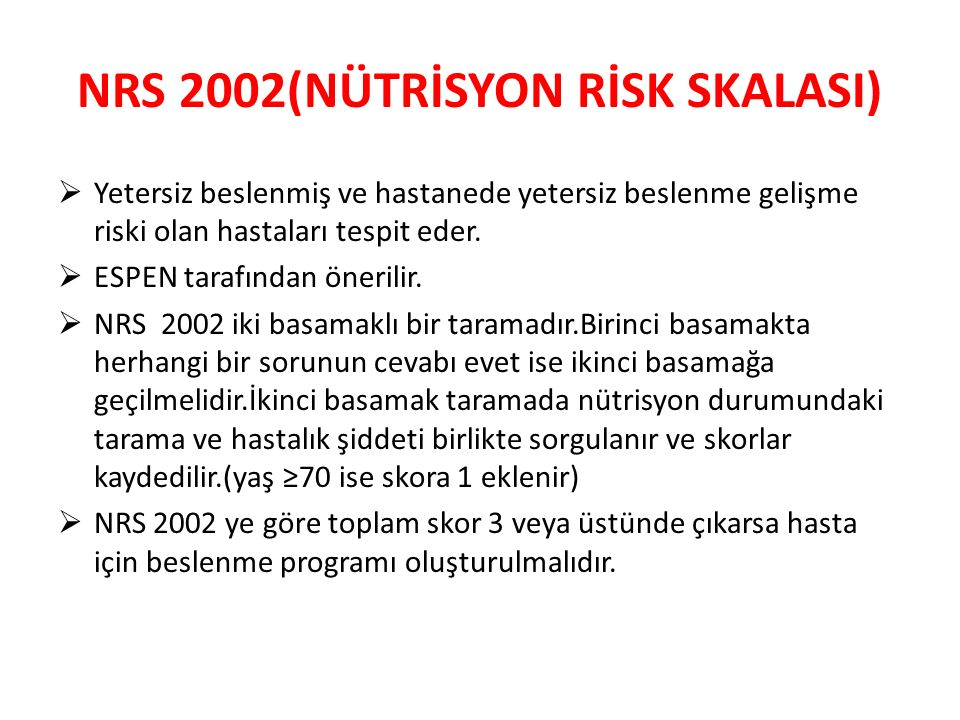 NRS 2002(NÜTRİSYON RİSK SKALASI)