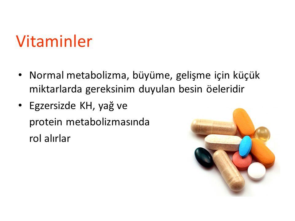 Vitaminler Normal metabolizma, büyüme, gelişme için küçük miktarlarda gereksinim duyulan besin öeleridir.