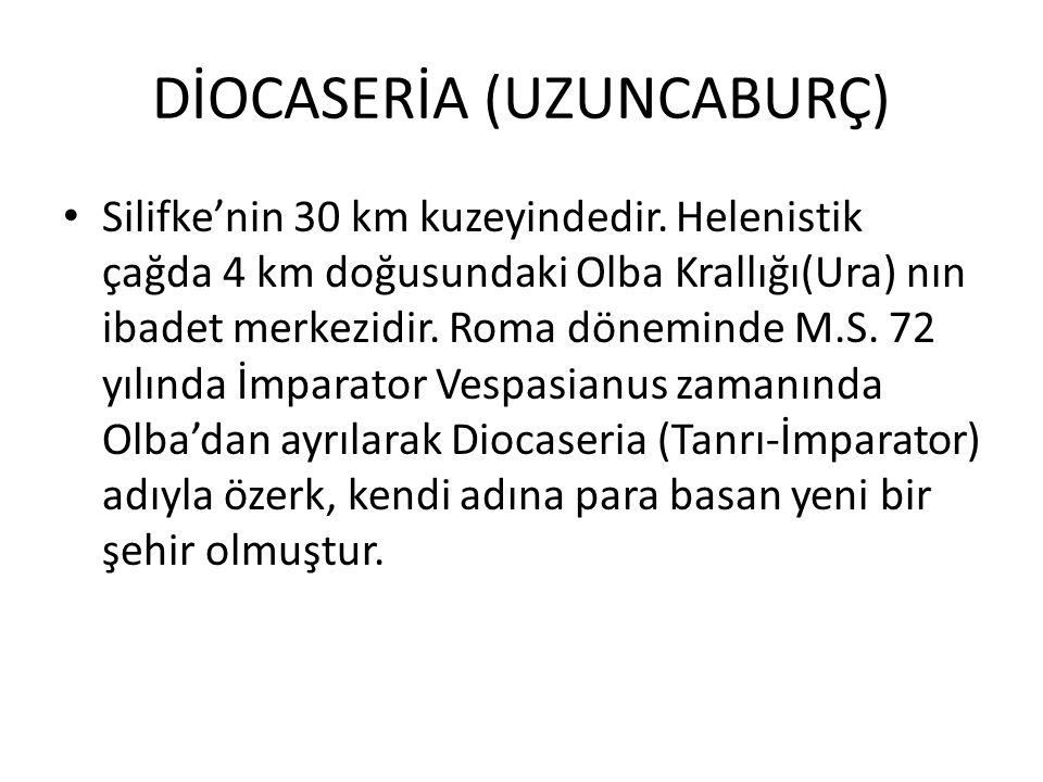 DİOCASERİA (UZUNCABURÇ)