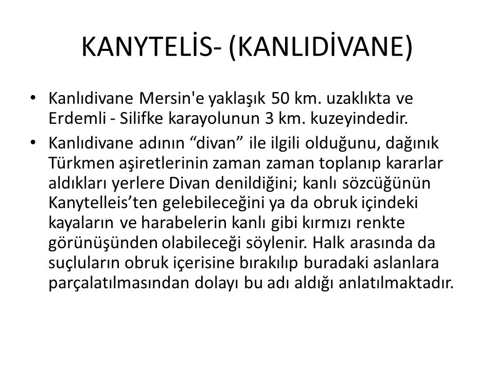 KANYTELİS- (KANLIDİVANE)