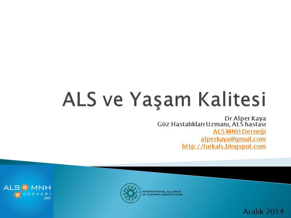 ALS ve Yaşam Kalitesi Aralık 2014