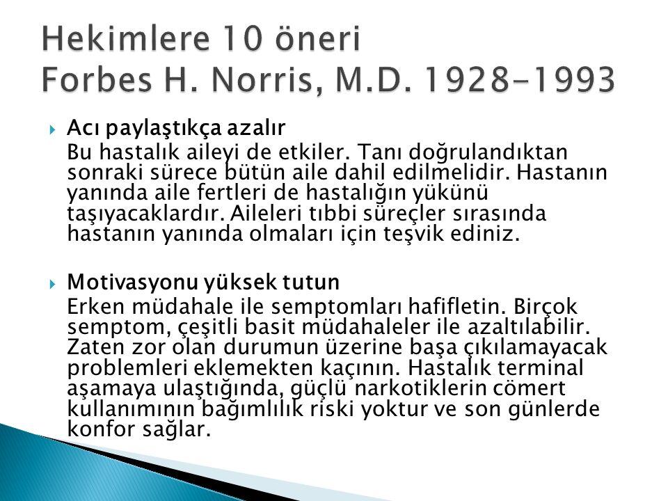 Hekimlere 10 öneri Forbes H. Norris, M.D. 1928-1993
