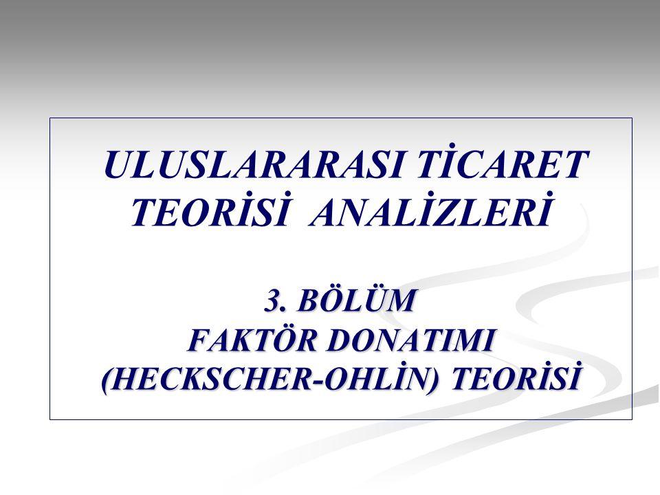 ULUSLARARASI TİCARET TEORİSİ ANALİZLERİ 3