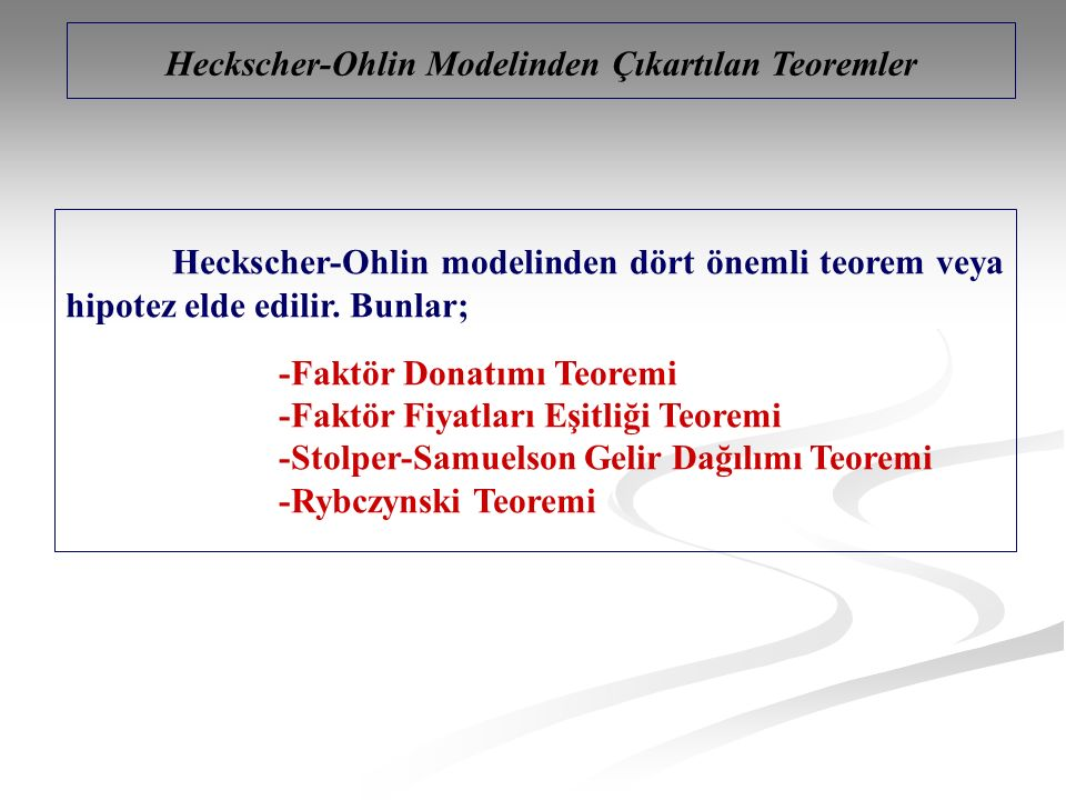 Heckscher-Ohlin Modelinden Çıkartılan Teoremler