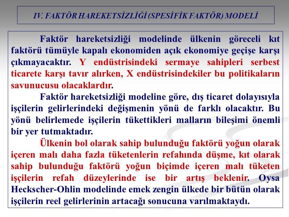IV. FAKTÖR HAREKETSİZLİĞİ (SPESİFİK FAKTÖR) MODELİ