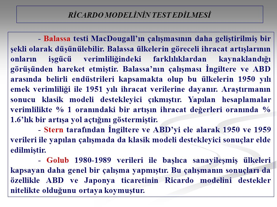 RİCARDO MODELİNİN TEST EDİLMESİ