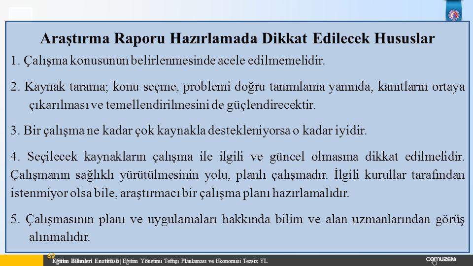 Araştırma Raporu Hazırlamada Dikkat Edilecek Hususlar