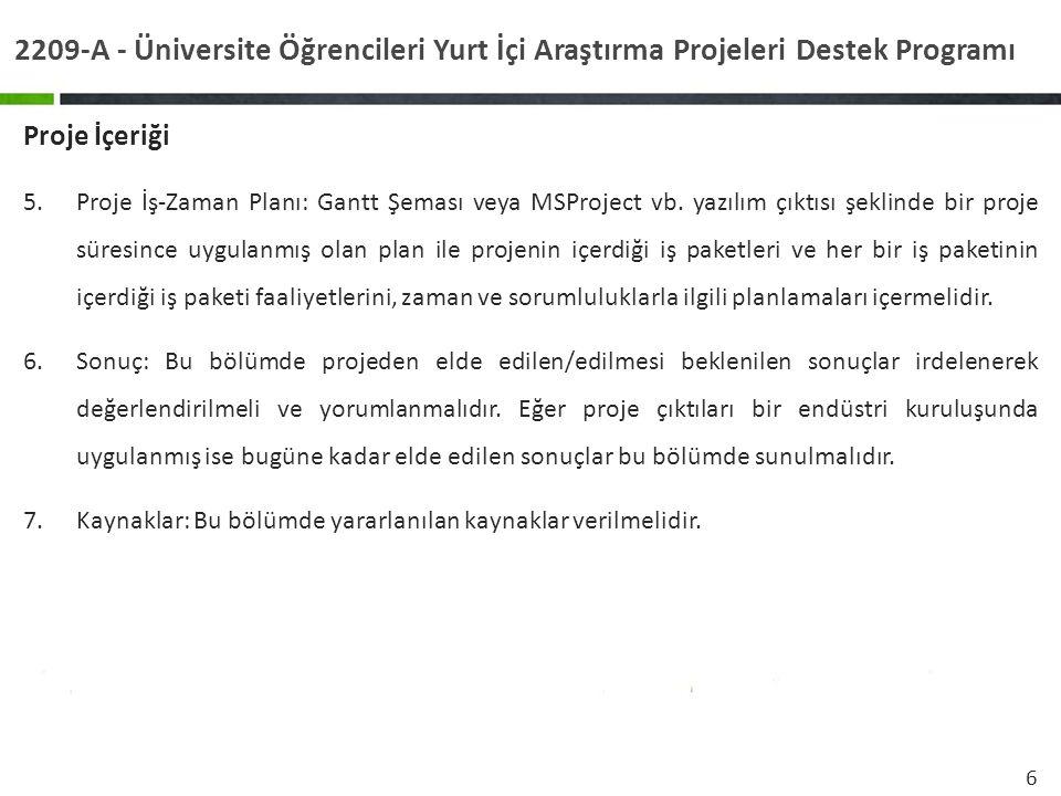 2209-A - Üniversite Öğrencileri Yurt İçi Araştırma Projeleri Destek Programı
