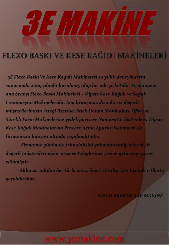 FLEXO BASKI VE KESE KAĞIDI MAKİNELERİ