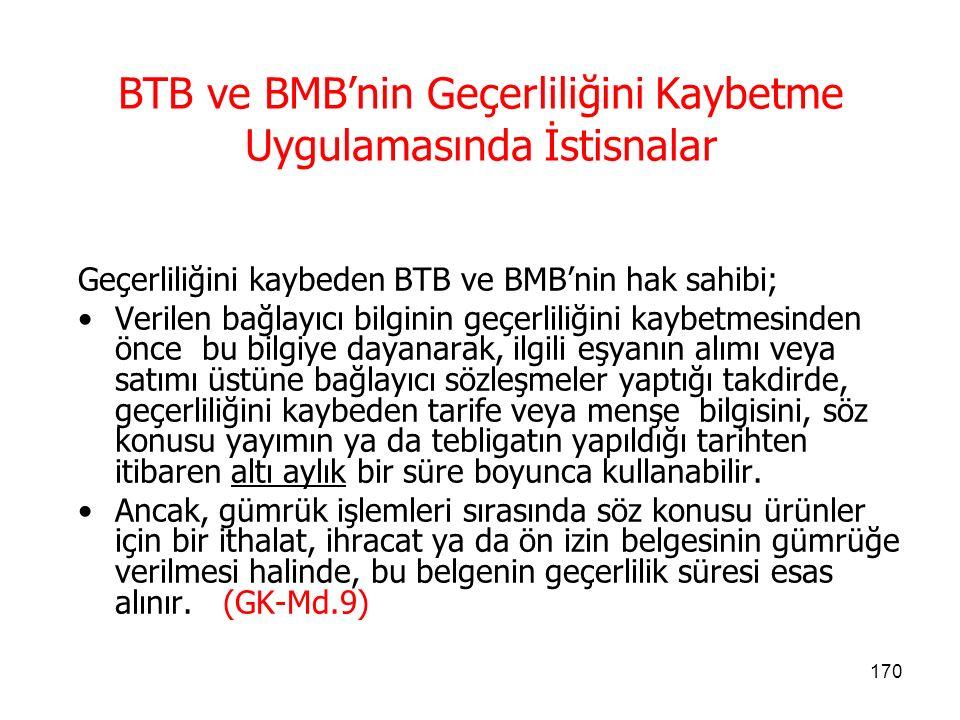 BTB ve BMB'nin Geçerliliğini Kaybetme Uygulamasında İstisnalar