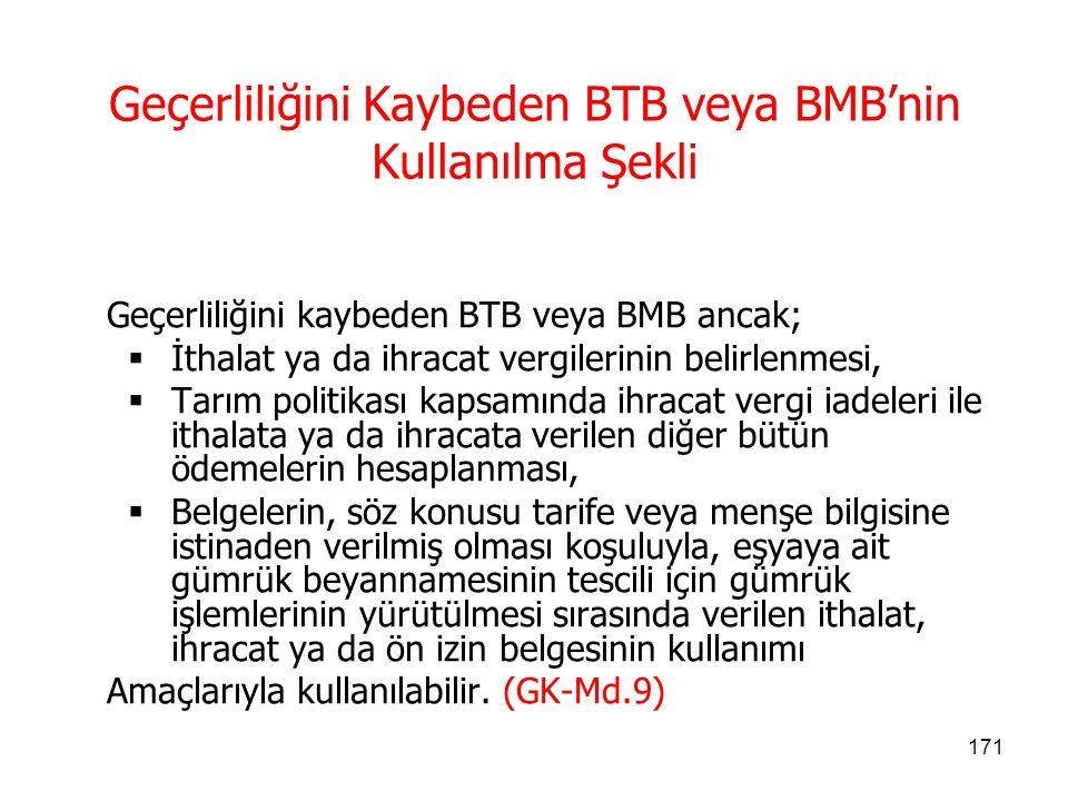 Geçerliliğini Kaybeden BTB veya BMB'nin Kullanılma Şekli