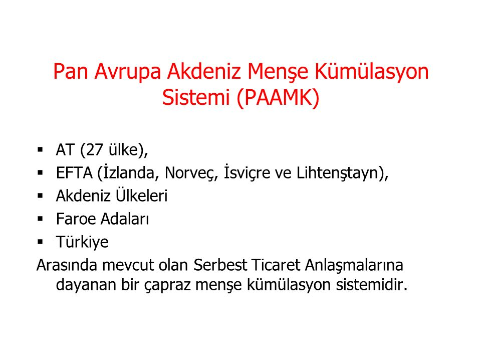 Pan Avrupa Akdeniz Menşe Kümülasyon Sistemi (PAAMK)
