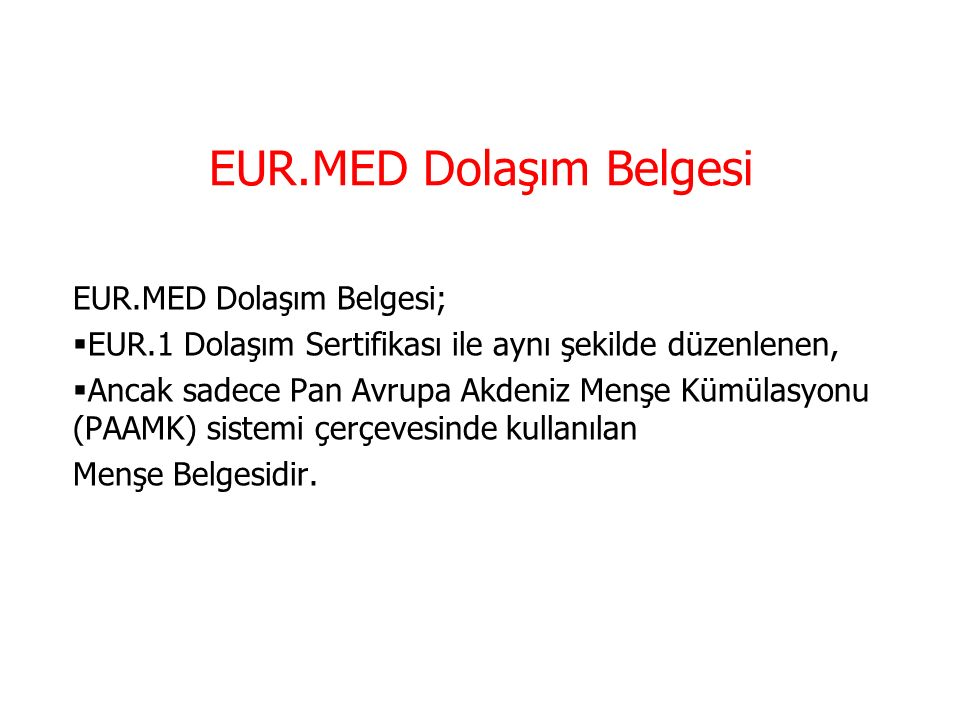 EUR.MED Dolaşım Belgesi