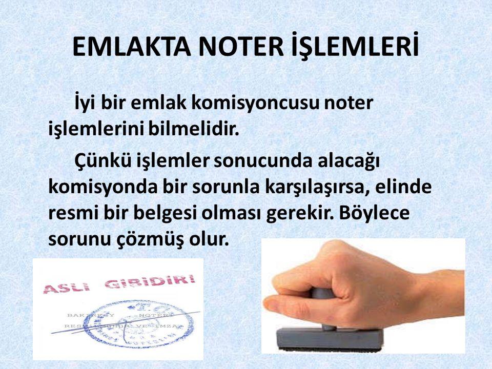 EMLAKTA NOTER İŞLEMLERİ