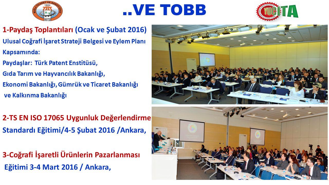 ..VE TOBB 1-Paydaş Toplantıları (Ocak ve Şubat 2016)
