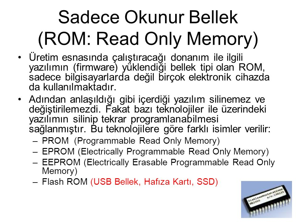 Sadece Okunur Bellek (ROM: Read Only Memory)