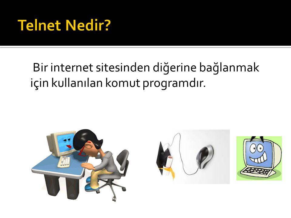 Telnet Nedir.