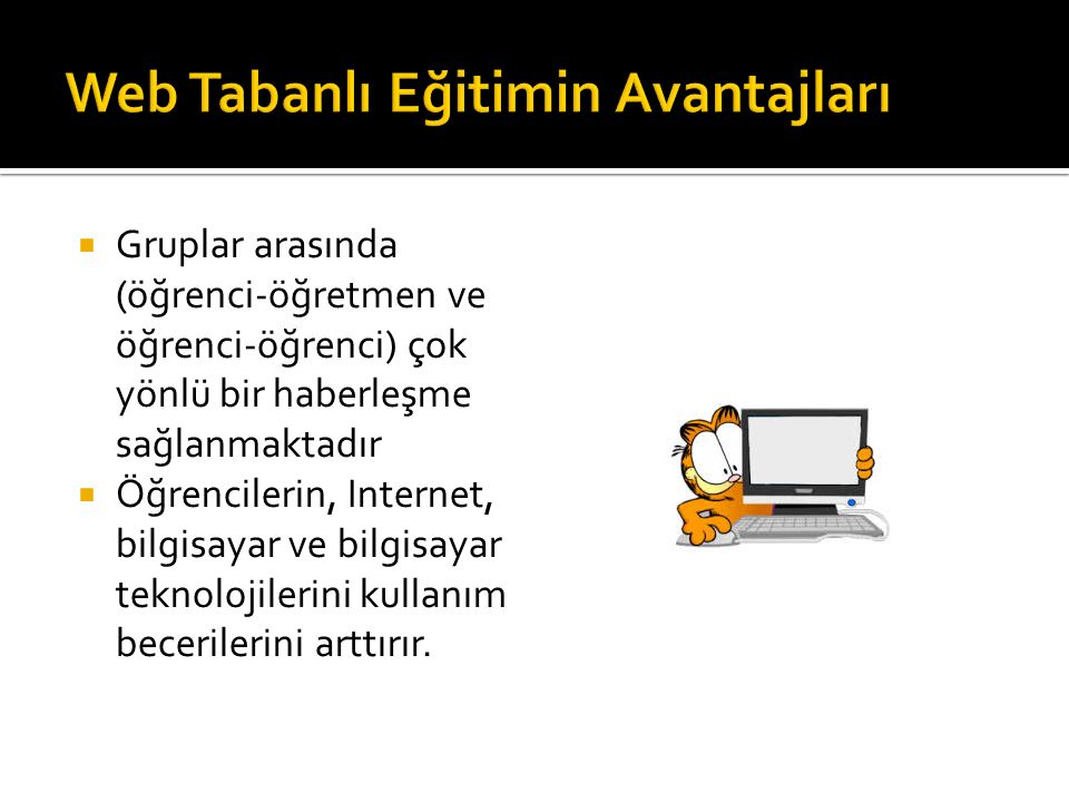 Web Tabanlı Eğitimin Avantajları