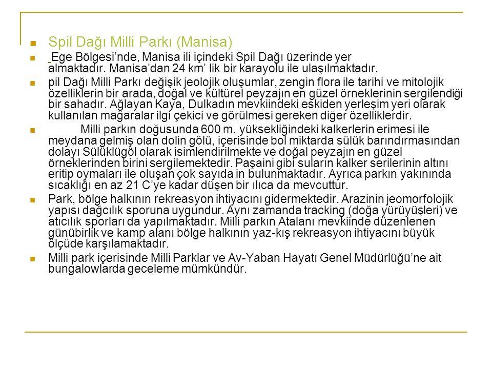 Spil Dağı Milli Parkı (Manisa)