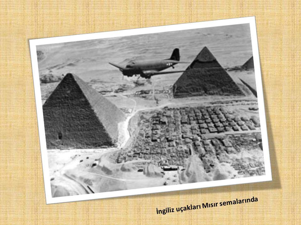 İngiliz uçakları Mısır semalarında