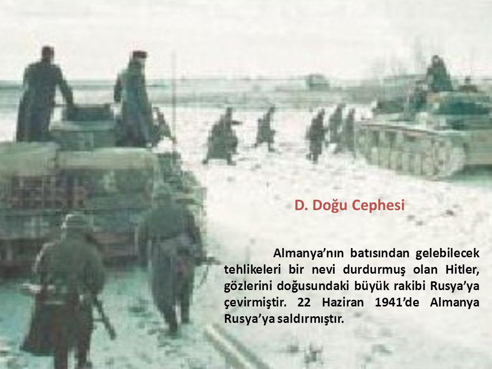 D. Doğu Cephesi