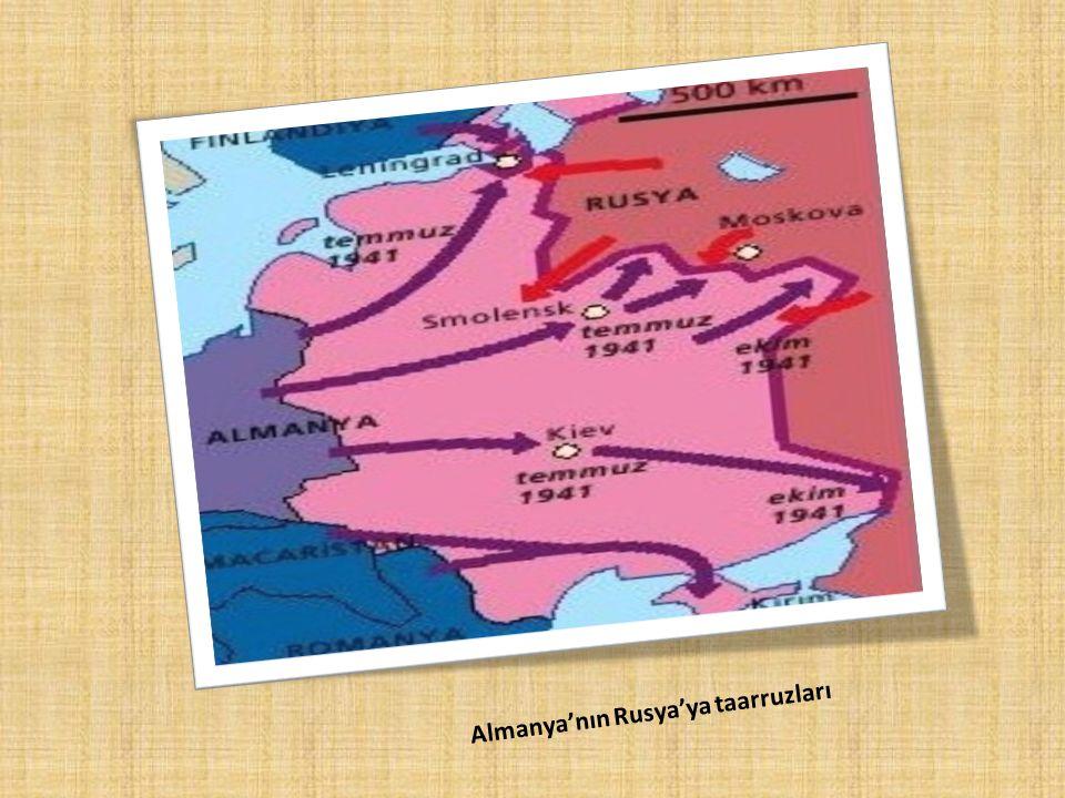 Almanya'nın Rusya'ya taarruzları