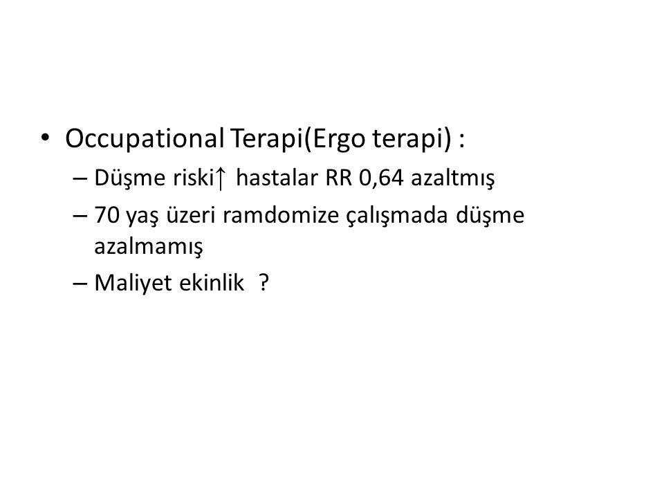 Occupational Terapi(Ergo terapi) :