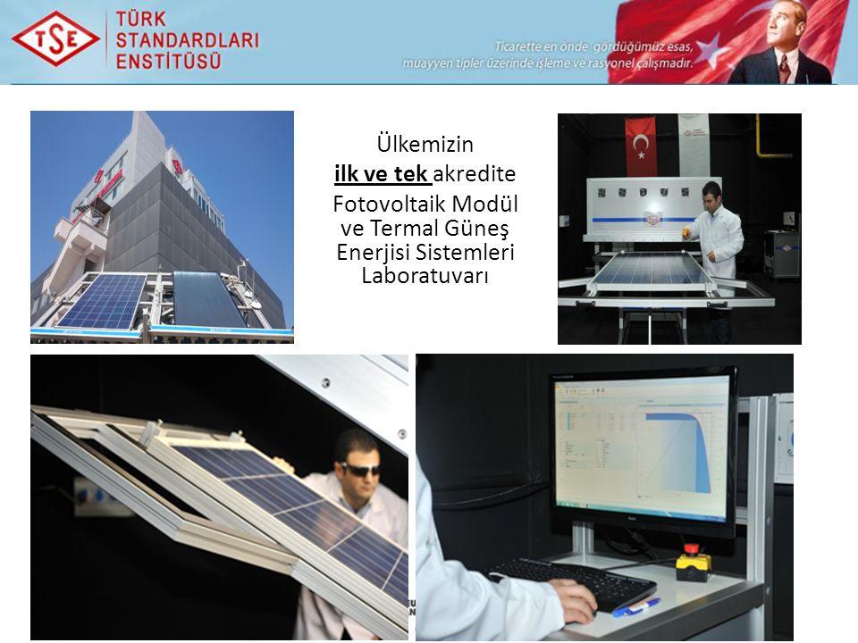 Ülkemizin ilk ve tek akredite Fotovoltaik Modül ve Termal Güneş Enerjisi Sistemleri Laboratuvarı