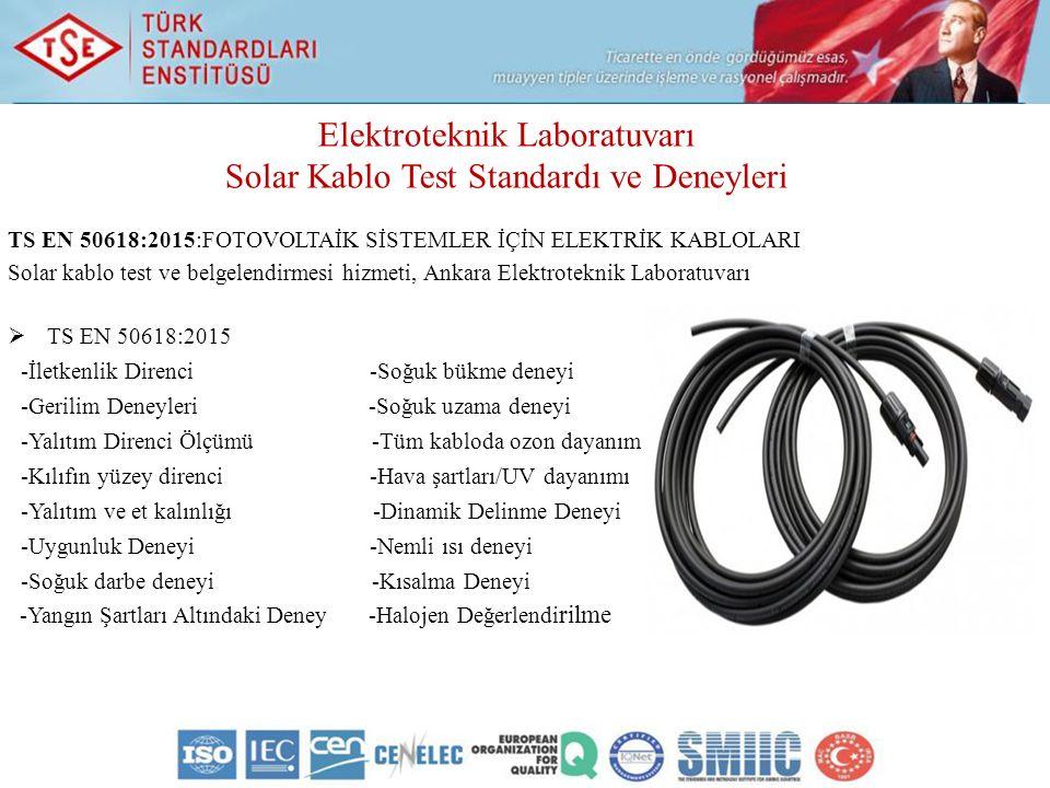 Elektroteknik Laboratuvarı Solar Kablo Test Standardı ve Deneyleri
