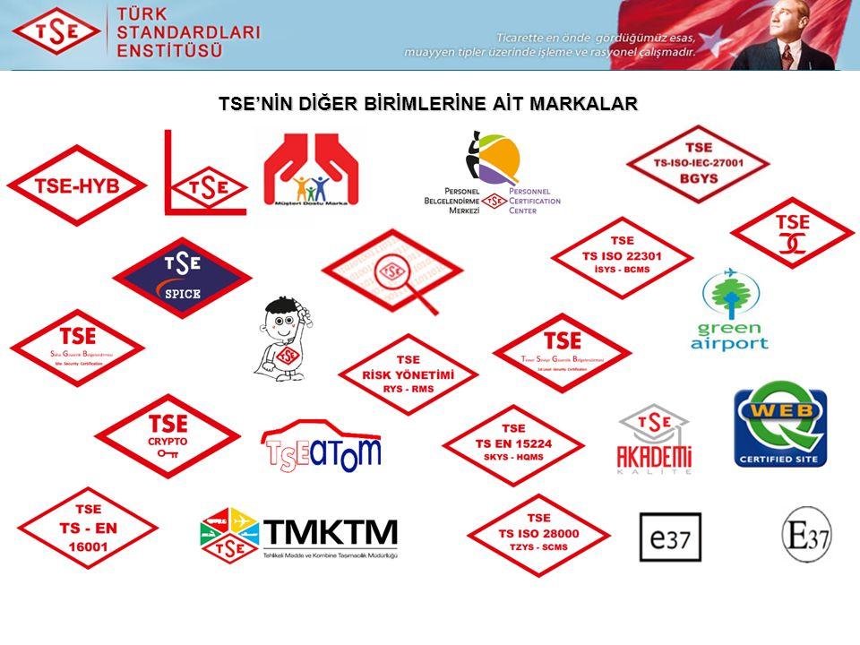 TSE'NİN DİĞER BİRİMLERİNE AİT MARKALAR