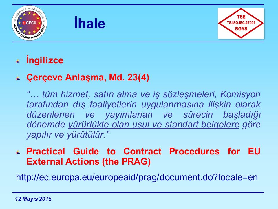 İhale İngilizce Çerçeve Anlaşma, Md. 23(4)