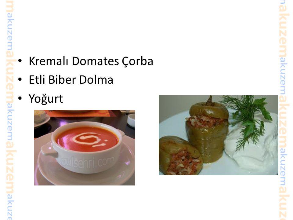 Kremalı Domates Çorba Etli Biber Dolma Yoğurt