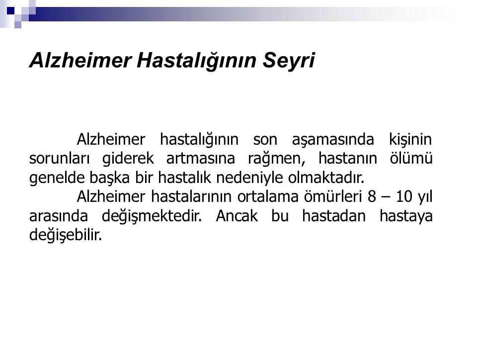 Alzheimer Hastalığının Seyri
