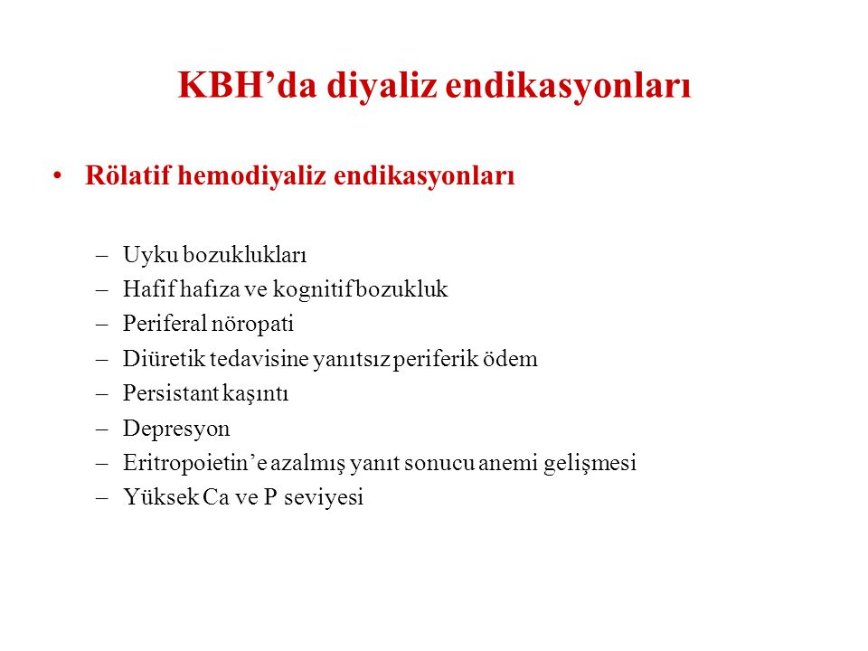 KBH'da diyaliz endikasyonları