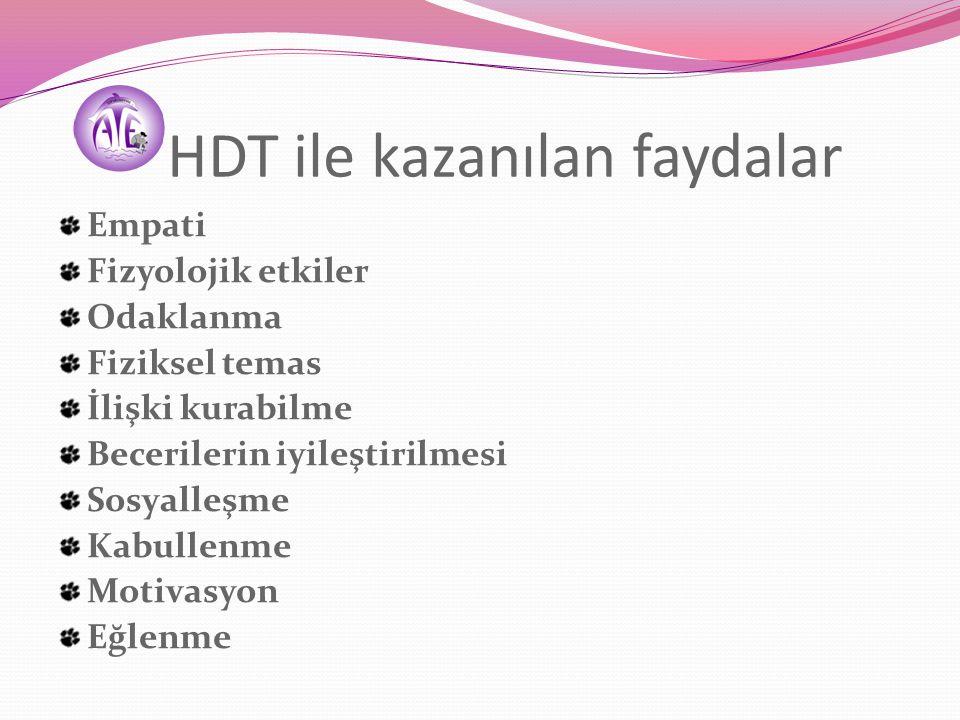 HDT ile kazanılan faydalar