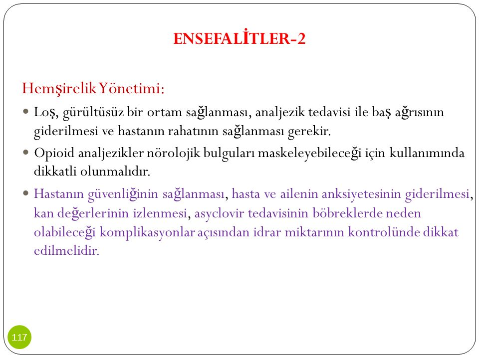 ENSEFALİTLER-2 Hemşirelik Yönetimi: