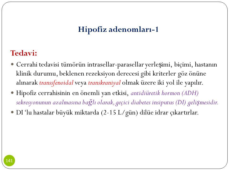 Hipofiz adenomları-1 Tedavi:
