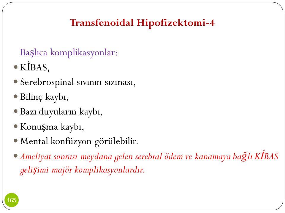 Transfenoidal Hipofizektomi-4