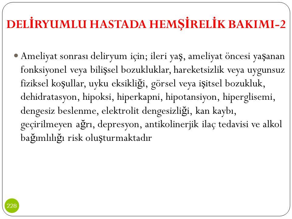 DELİRYUMLU HASTADA HEMŞİRELİK BAKIMI-2