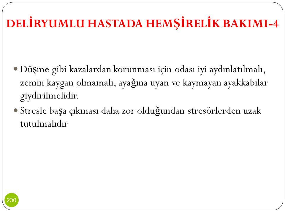 DELİRYUMLU HASTADA HEMŞİRELİK BAKIMI-4