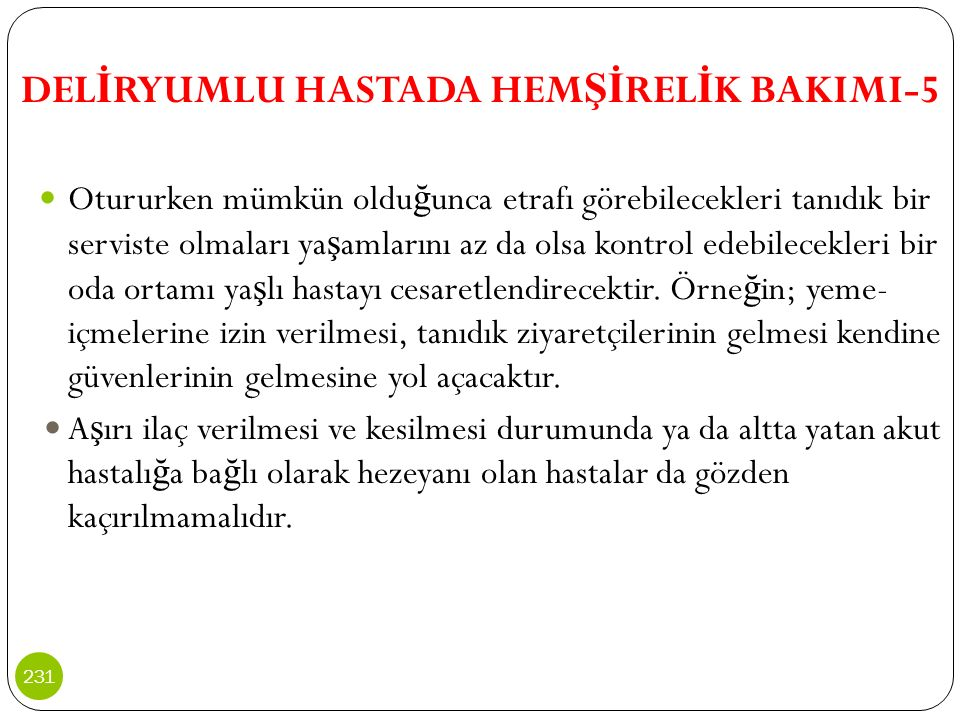 DELİRYUMLU HASTADA HEMŞİRELİK BAKIMI-5
