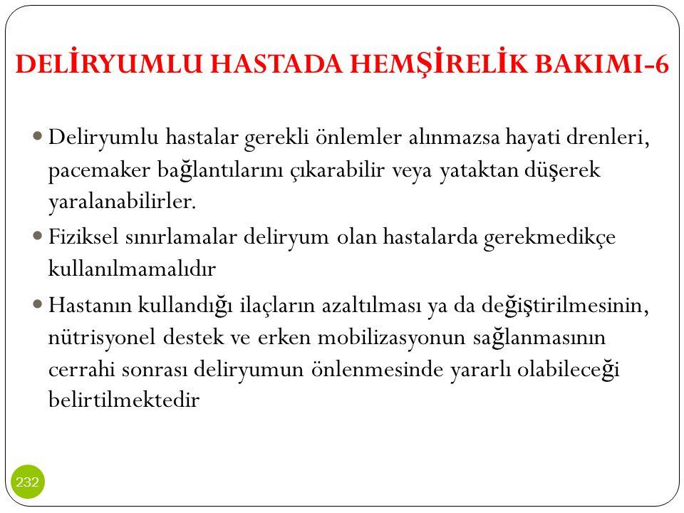 DELİRYUMLU HASTADA HEMŞİRELİK BAKIMI-6