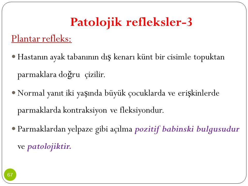 Patolojik refleksler-3