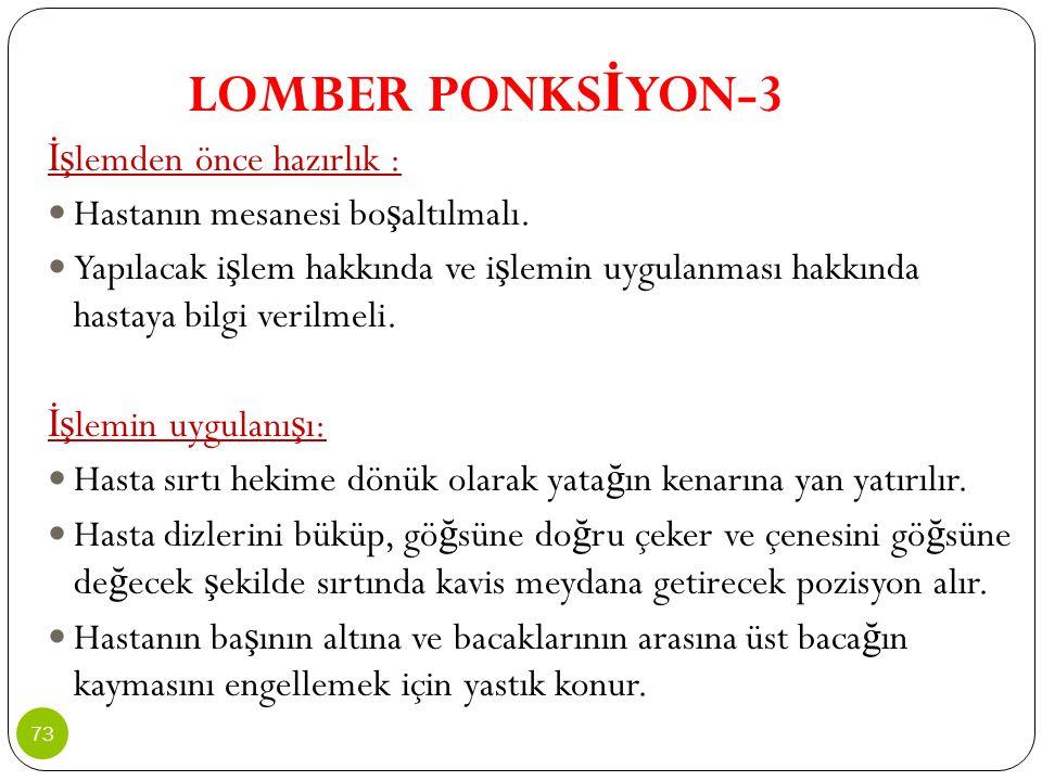 LOMBER PONKSİYON-3 İşlemden önce hazırlık :