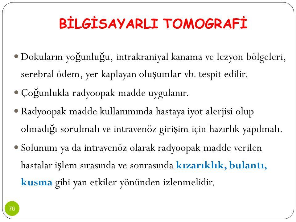 BİLGİSAYARLI TOMOGRAFİ